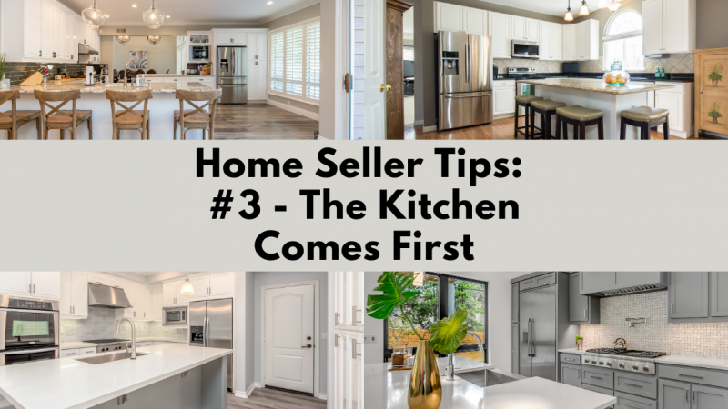 Home Selling Tip: The Kitchen Comes First