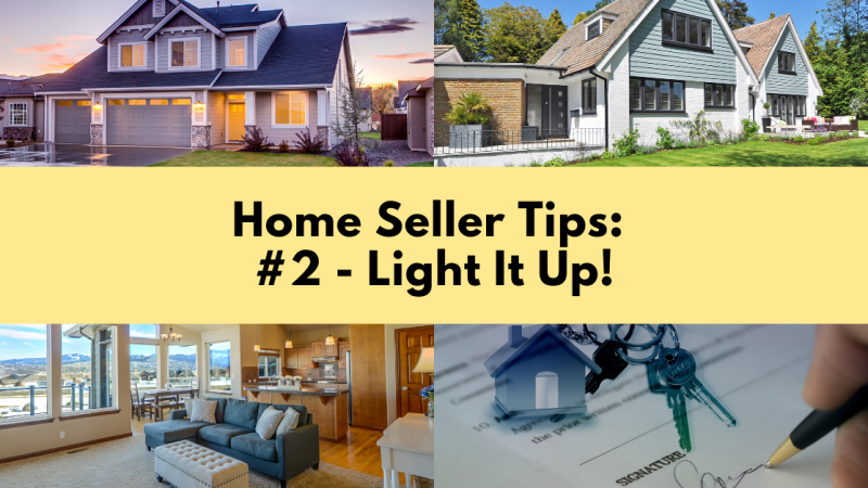 Home Selling Tip: Light It Up
