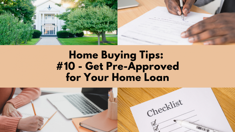 Home Buying Tip: Get Pre-Approved for Your Home Loan