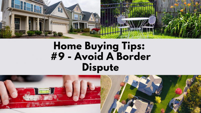 Home Buying Tip: Avoid A Border Dispute