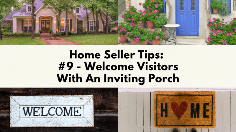 Home Selling Tip: Welcome Visitors With An Inviting Porch