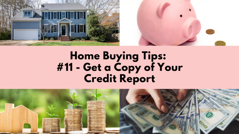 Home Buying Tip: Get a Copy of Your Credit Report