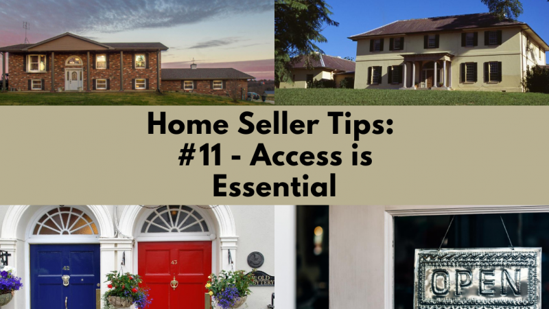 Home Selling Tip: Access Is Essential