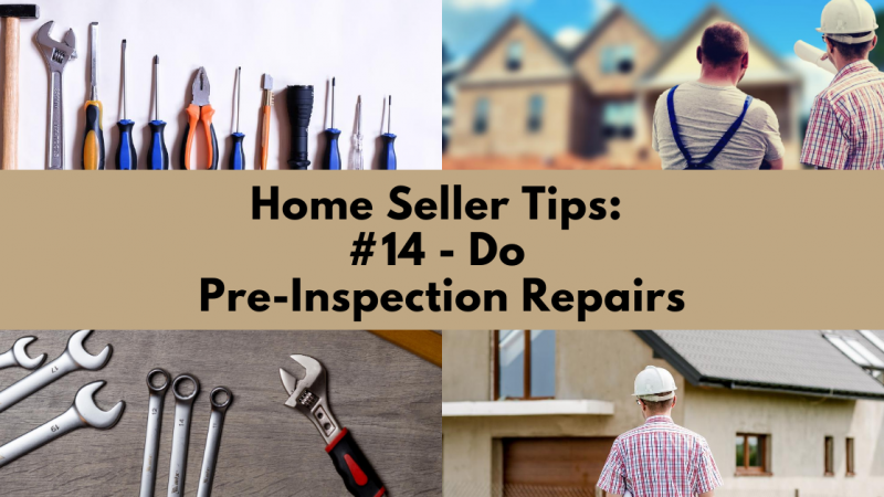 Home Selling Tip: Do Pre-Inspection Repairs
