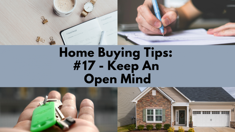 Home Buying Tip: Keep An Open Mind