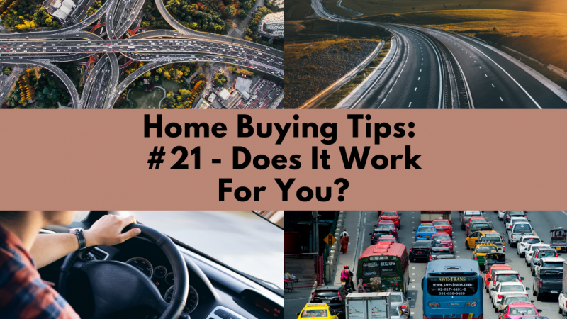 Home Buying Tip: Does It Work For You?
