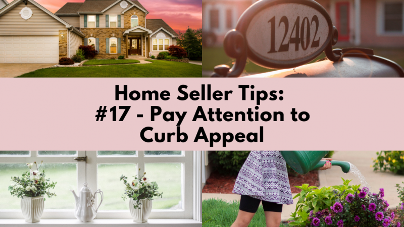 Home Selling Tip: Pay Attention to Curb Appeal