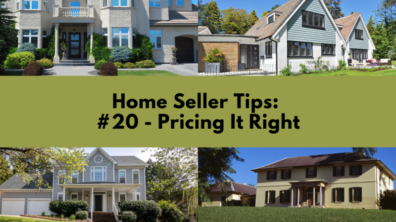 Home Selling Tip: Pricing It Right