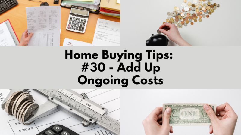 Home Buying Tip: Add Up Ongoing Costs