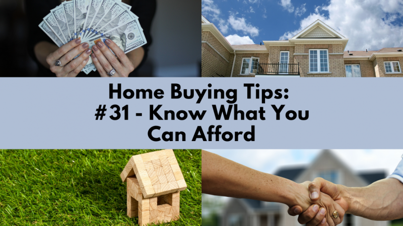 Home Buying Tip: Know What You Can Afford