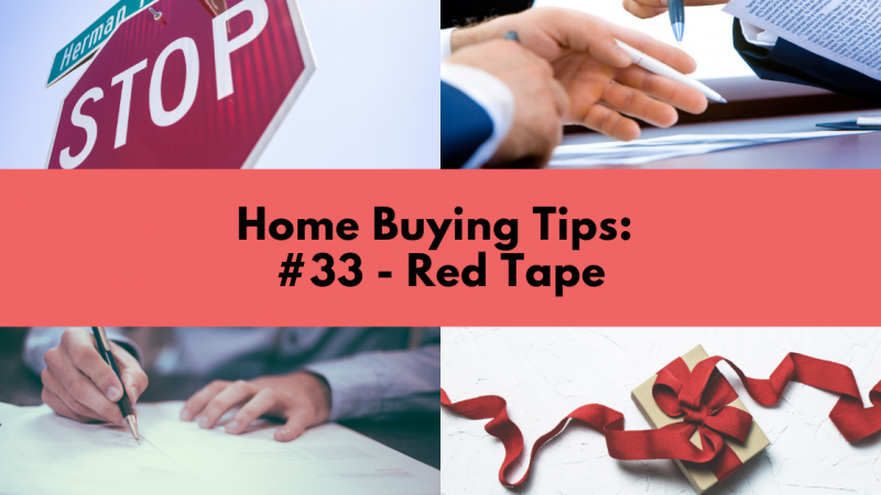 Home Buying Tip: Red Tape