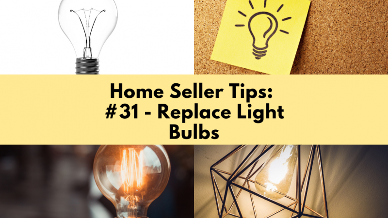 Home Selling Tip: Replace Light Bulbs
