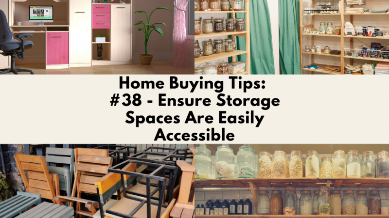 Home Buying Tip: Ensure Storage Spaces Are Easily Accessible