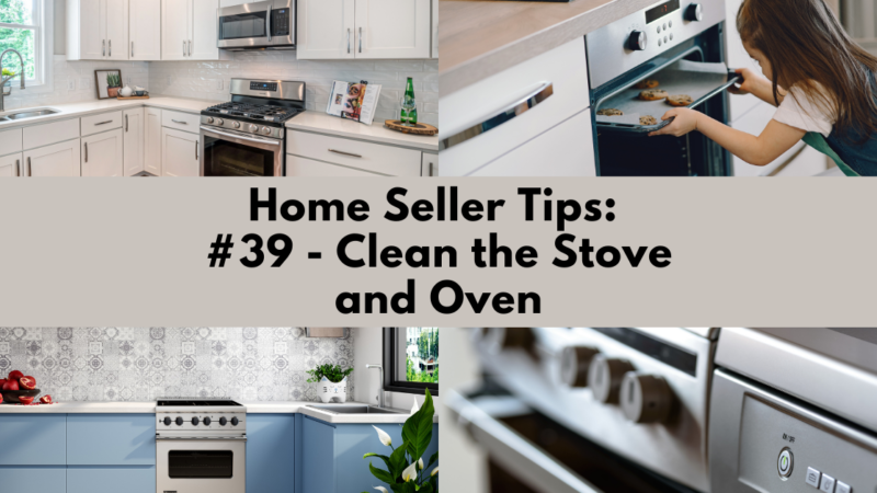 Home Selling Tip: Clean the Stove and Oven