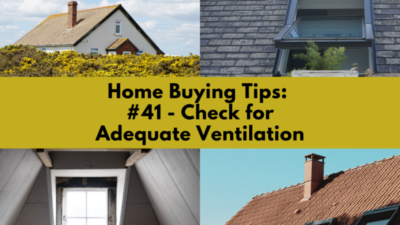 Home Buying Tip: Check for Adequate Ventilation