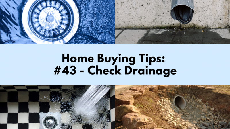 Home Buying Tip: Check Drainage