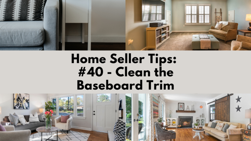 Home Selling Tip: Clean the Baseboard Trim