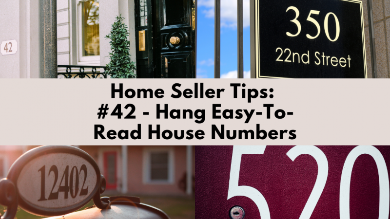 Home Selling Tip: Hang Easy-To-Read House Numbers