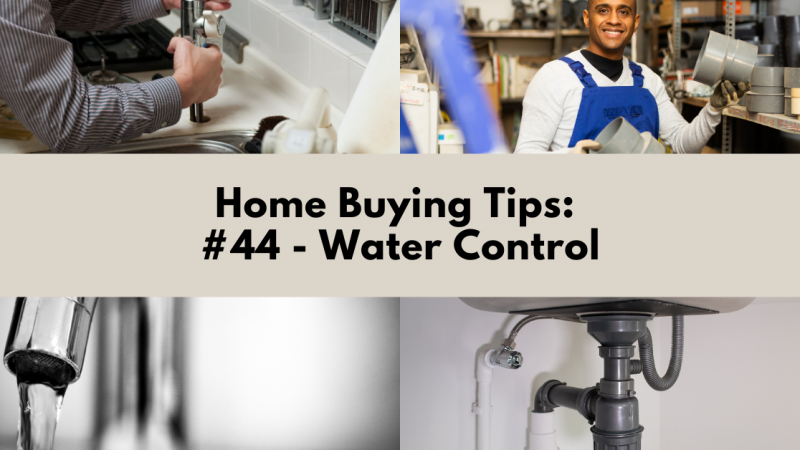 Home Buying Tip: Water Control